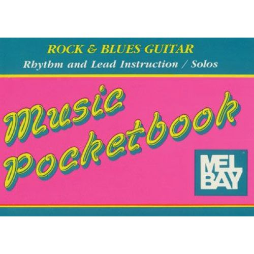 MEL BAY ROCK AND BLUES GUITAR POCKETBOOK - GUITAR