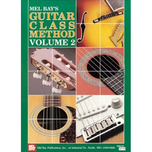 MEL BAY BAY WILLIAM - GUITAR CLASS METHOD VOLUME 2 - GUITAR