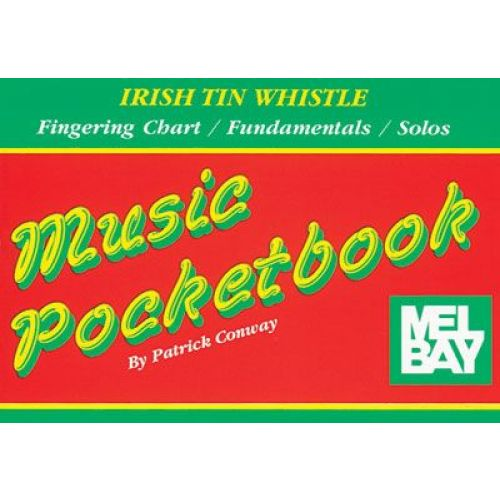 MEL BAY CONWAY PATRICK - IRISH TIN WHISTLE POCKETBOOK - TIN WHISTLE