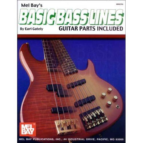 MEL BAY GATELY EARL - BASIC BASS LINES - ELECTRIC BASS
