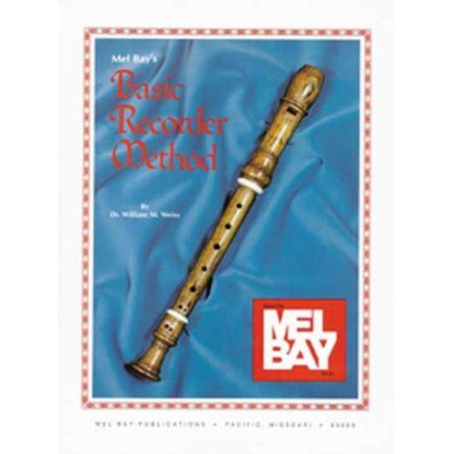 MEL BAY WILLIAM WEISS DR. - BASIC RECORDER METHOD - RECORDER
