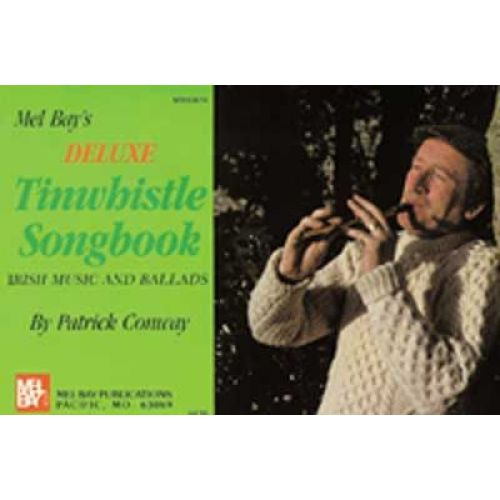 MEL BAY CONWAY PATRICK - DELUXE TINWHISTLE SONGBOOK - TIN WHISTLE