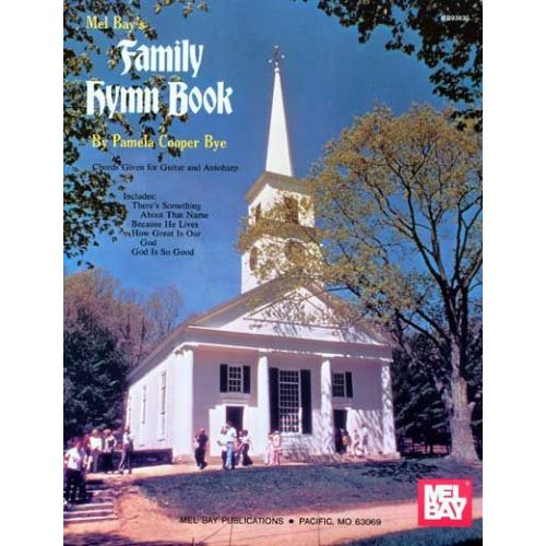 MEL BAY COOPER BYE PAMELA - FAMILY HYMN BOOK - PIANO/VOCAL