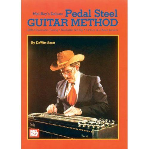 MEL BAY SCOTT DEWITT - DELUXE PEDAL STEEL GUITAR METHOD + CD - GUITAR