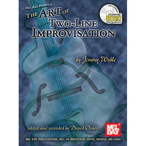 MEL BAY WYBLE JIMMY - THE ART OF TWO-LINE IMPROVISATION + CD - GUITAR