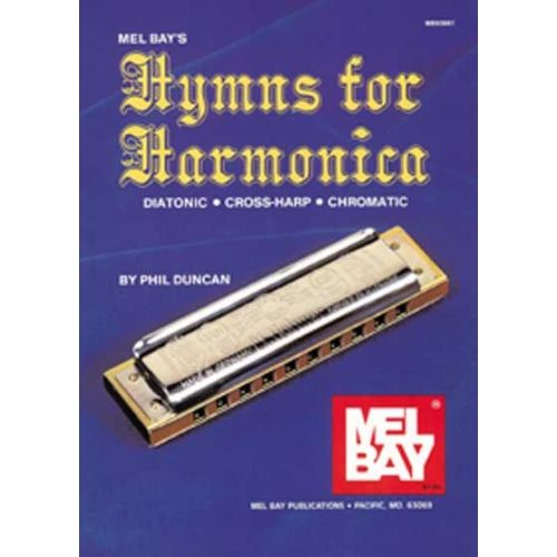 MEL BAY DUNCAN PHIL - HYMNS FOR HARMONICA - HARMONICA
