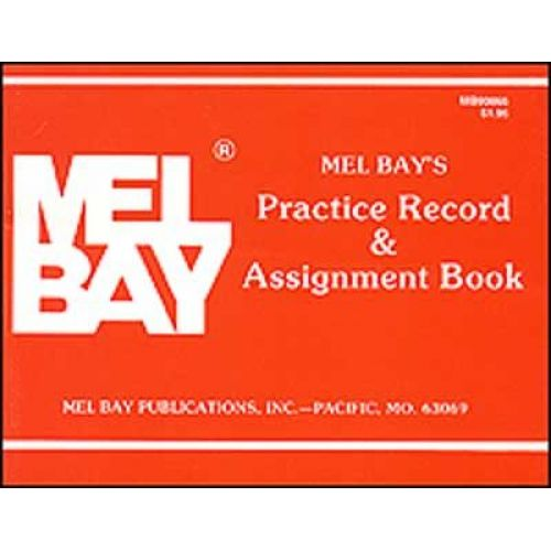 MEL BAY PRACTICE RECORD AND ASSIGNMENT BOOK - ALL INSTRUMENTS
