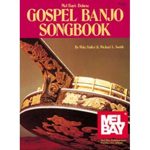 MEL BAY BAILEY MIKE - DELUXE GOSPEL BANJO SONGBOOK - BANJO