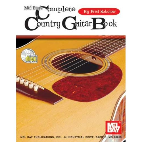 MEL BAY SOKOLOW FRED - COMPLETE COUNTRY GUITAR BOOK + CD - GUITAR