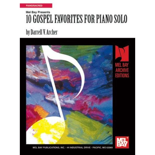 MEL BAY ARCHER DARRELL - 10 GOSPEL FAVORITES - PIANO