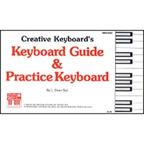 MEL BAY DEAN BYE L. - KEYBOARD GUIDE AND PRACTICE KEYBOARD - PIANO