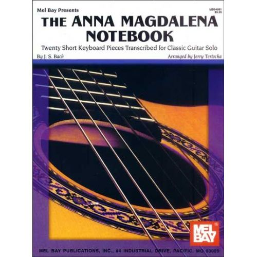 MEL BAY TERTOCHA JERRY - THE ANNA MAGDALENA NOTEBOOK FOR CLASSIC GUITAR - GUITAR