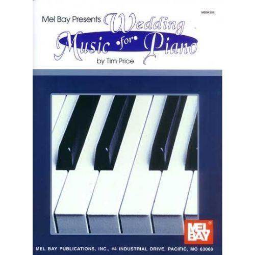 MEL BAY PRICE TIM - WEDDING MUSIC FOR PIANO - PIANO
