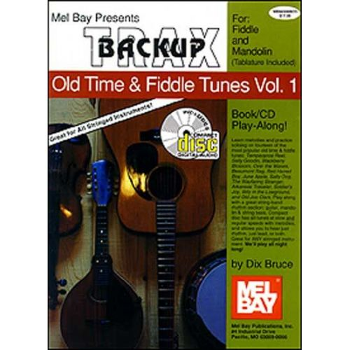 MEL BAY BRUCE DIX - BACKUP TRAX: OLD TIME AND FIDDLE TUNES FOR FIDDLE AND MANDOLIN + CD - FRETTED