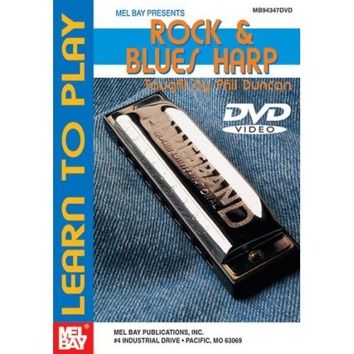 MEL BAY DUNCAN PHIL - LEARN TO PLAY ROCK AND BLUES HARP - HARMONICA