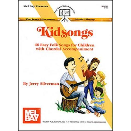 MEL BAY SILVERMAN JERRY - KIDSONGS - VOCAL