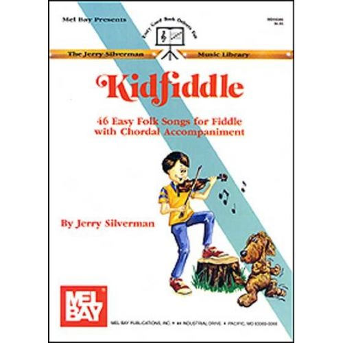 MEL BAY SILVERMAN JERRY - KIDFIDDLE - FIDDLE