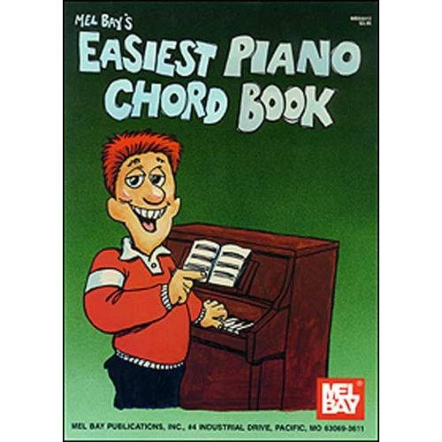 MEL BAY BAY WILLIAM - EASIEST PIANO CHORD BOOK - PIANO