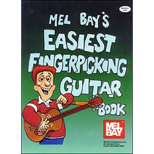 MEL BAY BAY WILLIAM - EASIEST FINGERPICKING GUITAR - GUITAR