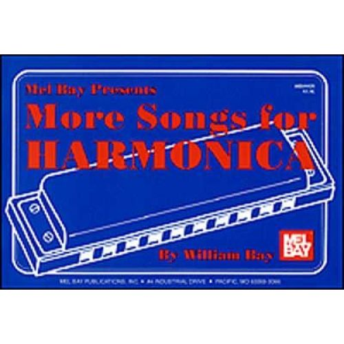 MEL BAY BAY WILLIAM - MORE SONGS FOR HARMONICA - HARMONICA