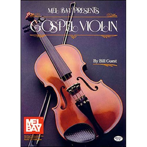 MEL BAY GUEST BILL - GOSPEL VIOLIN - VIOLIN