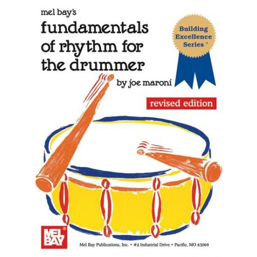 MEL BAY MARONI JOE - FUNDAMENTALS OF RHYTHM FOR THE DRUMMER - DRUM