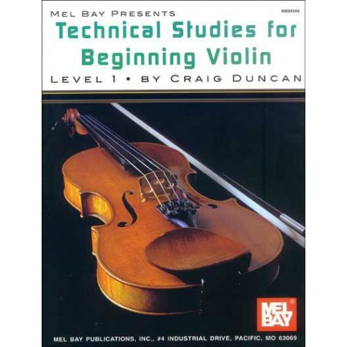 MEL BAY DUNCAN CRAIG - TECHNICAL STUDIES FOR BEGINNING - VIOLIN