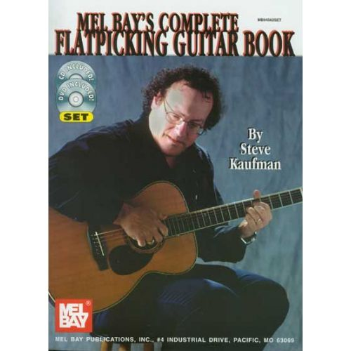 MEL BAY KAUFMAN STEVE - COMPLETE FLATPICKING GUITAR BOOK + CD + DVD - GUITAR