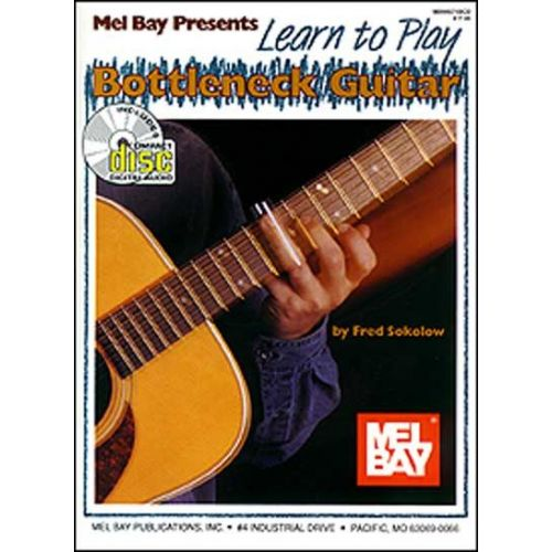MEL BAY SOKOLOW FRED - LEARN TO PLAY BOTTLENECK GUITAR + CD - GUITAR