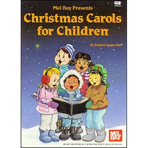 MEL BAY COOPER BYE PAMELA - CHRISTMAS CAROLS FOR CHILDREN - PIANO/VOCAL