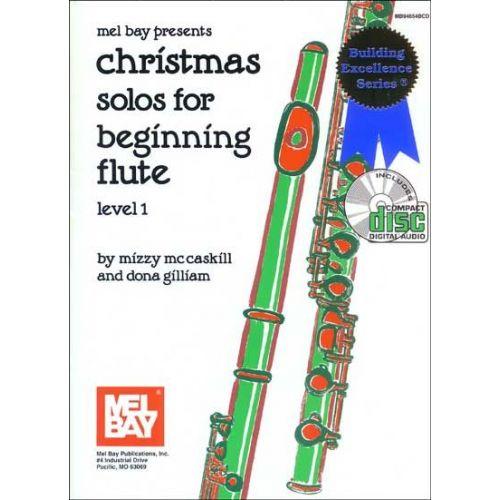 MEL BAY GILLIAM DONA - CHRISTMAS SOLOS FOR BEGINNING FLUTE + CD - FLUTE