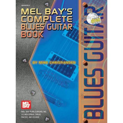 MEL BAY CHRISTIANSEN MIKE - COMPLETE BLUES GUITAR BOOK + CD - GUITAR