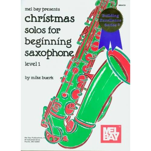 MEL BAY BUERK MIKE - CHRISTMAS SOLOS FOR BEGINNING SAXOPHONE - SAXOPHONE