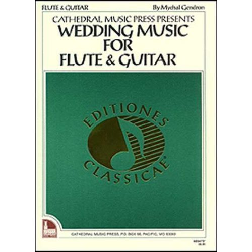 MEL BAY GENDRON MYCHAL - WEDDING MUSIC - GUITAR AND FLUTE