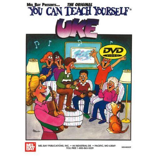 MEL BAY BAY WILLIAM - YOU CAN TEACH YOURSELF UKE + DVD - UKULELE