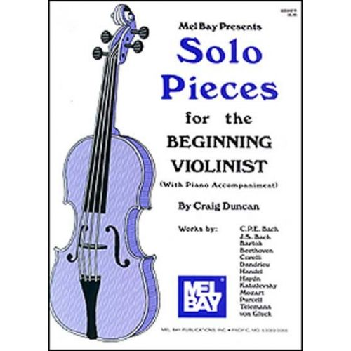 MEL BAY DUNCAN CRAIG - SOLO PIECES FOR THE BEGINNING VIOLINIST - VIOLIN