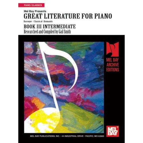 MEL BAY SMITH GAIL - GREAT LITERATURE FOR PIANO BOOK 3 INTERMEDIATE - PIANO