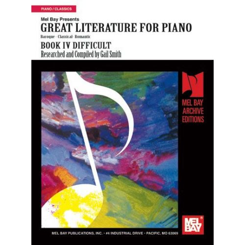 MEL BAY SMITH GAIL - GREAT LITERATURE FOR PIANO BOOK 4 (DIFFICULT) - PIANO