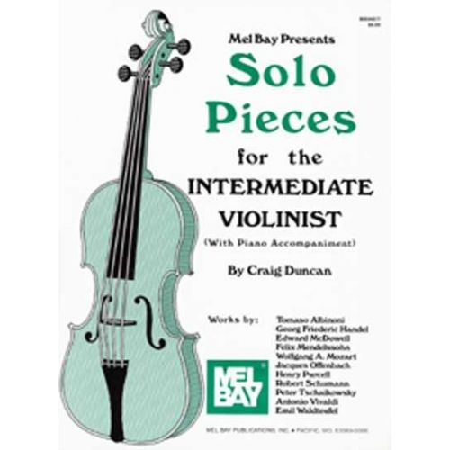 MEL BAY DUNCAN CRAIG - SOLO PIECES FOR THE INTERMEDIATE VIOLINIST - VIOLIN