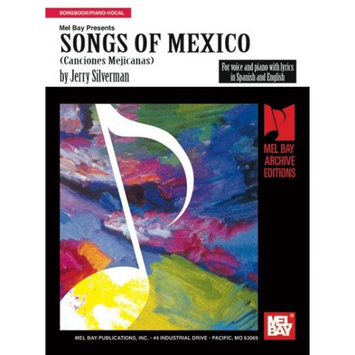 MEL BAY SILVERMAN JERRY - SONGS OF MEXICO - PIANO/VOCAL