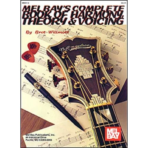 MEL BAY WILLMOTT BRET - COMPLETE BOOK OF HARMONY, THEORY AND VOICING - GUITAR