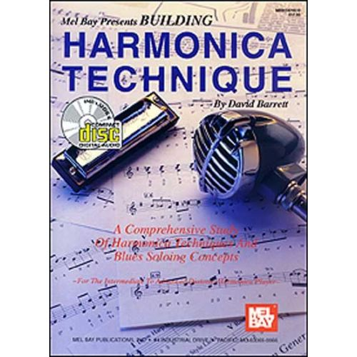 MEL BAY BARRETT DAVID - BUILDING HARMONICA TECHNIQUE + CD - HARMONICA