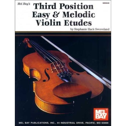 MEL BAY HACK SWOVELAND STEPHANIE - THIRD POSITION EASY AND MELODIC VIOLIN  ETUDES - VIOLIN