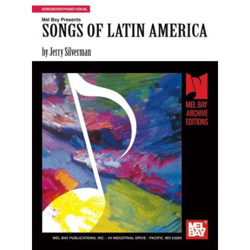 MEL BAY SILVERMAN JERRY - SONGS OF LATIN AMERICA - PIANO/VOCAL