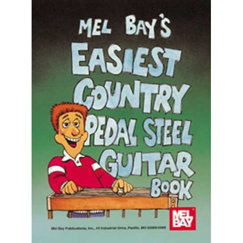 MEL BAY SCOTT DEWITT - EASIEST COUNTRY PEDAL STEEL GUITAR BOOK - GUITAR