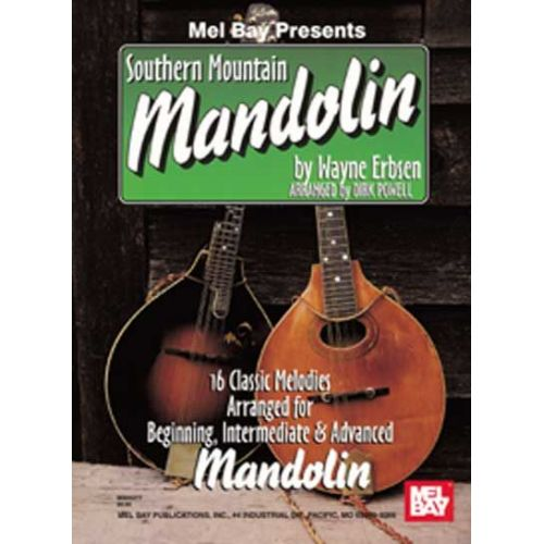MEL BAY ERBSEN WAYNE - SOUTHERN MOUNTAIN MANDOLIN - MANDOLIN