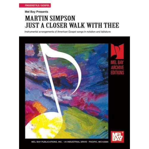 MEL BAY SIMPSON MARTIN - A CLOSER WALK WITH THEE - GUITAR