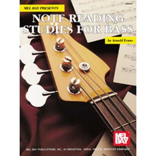 MEL BAY EVANS ARNOLD - NOTE READING STUDIES FOR BASS - ELECTRIC BASS