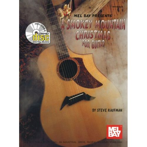 MEL BAY KAUFMAN STEVE - A SMOKEY MOUNTAIN CHRISTMAS FOR GUITAR + CD - GUITAR