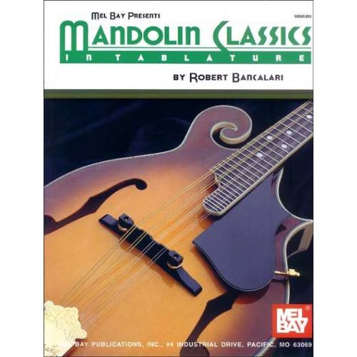 MEL BAY BANCALARI ROBERT - MANDOLIN CLASSICS IN TABLATURE - MANDOLIN